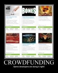 "Motivational Poster: ""Crowdfunding – Game Developers are doing it right!"""
